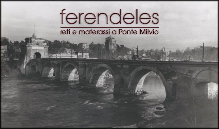 Materassi Ponte Milvio.Ferendeles Maria Cristina Reti E Materassi A Ponte Milvio